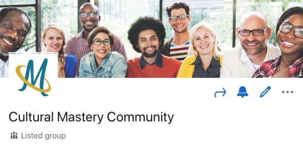 Cultural Mastery LinkedIn Community